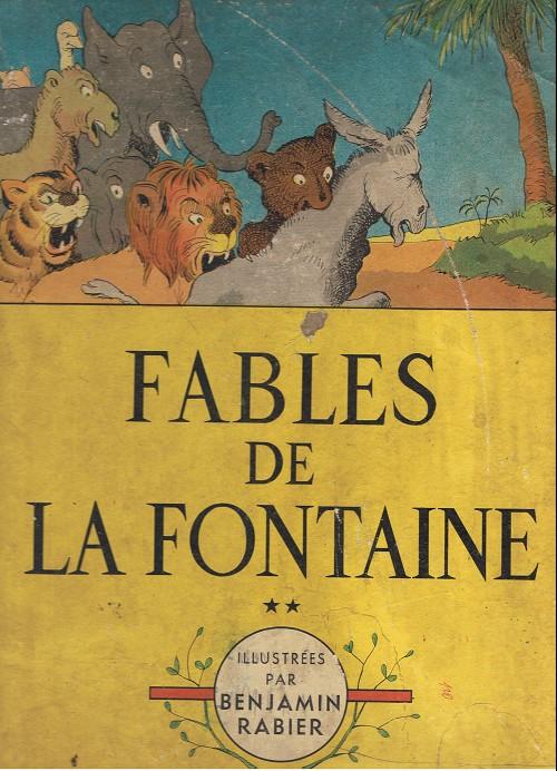Couverture de Les fables de La Fontaine (Rabier) - Fables de la Fontaine (1941)
