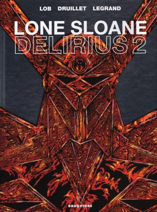 Couverture de Lone Sloane -9- Delirius 2
