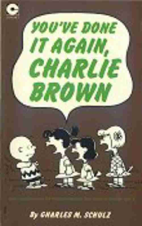 Couverture de Peanuts (Coronet Editions) -23- You've done it again, charlie brown