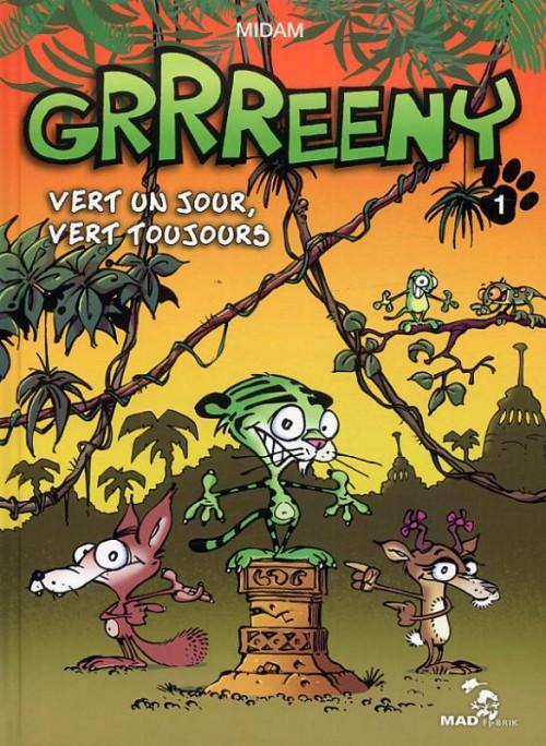 Grrreeny Tome 1 : Vert un jour vert toujours