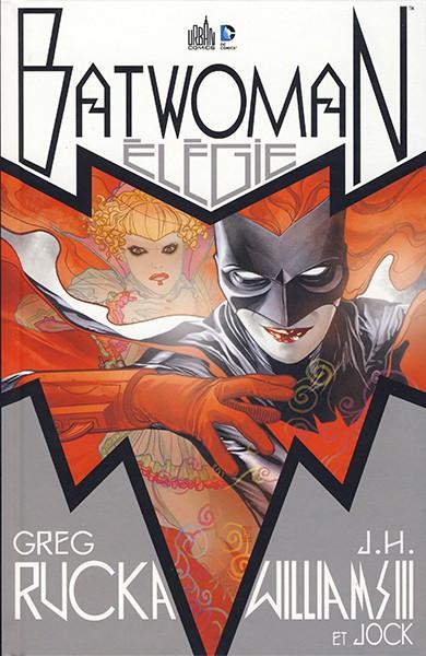 [DC Renaissance] Batwoman - Elegie - FR - CBR