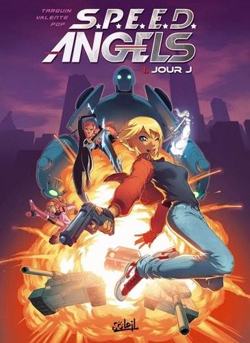 S.P.E.E.D. Angels - T01 - Jour J