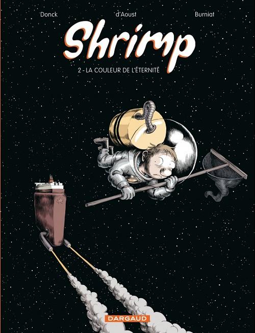 Shrimp Tome 2 : La couleur de l'�ternit�