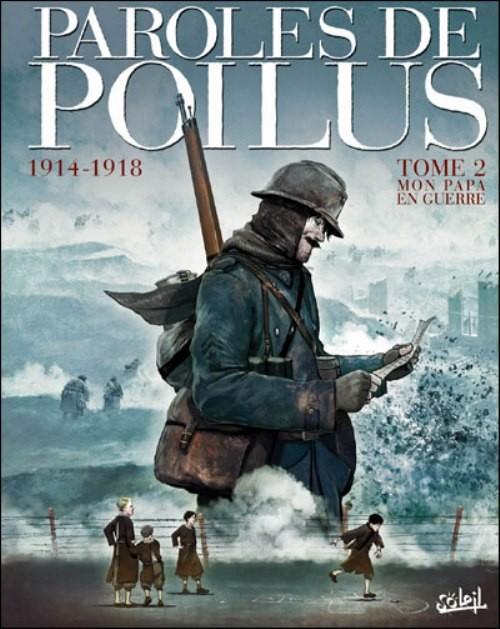 Couverture de Paroles de Poilus -2- 1914-1918, mon papa en guerre