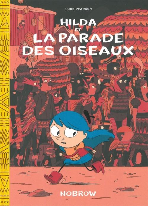 Couverture de Hilda (Luke Pearson) -3- Hilda et la parade des oiseaux