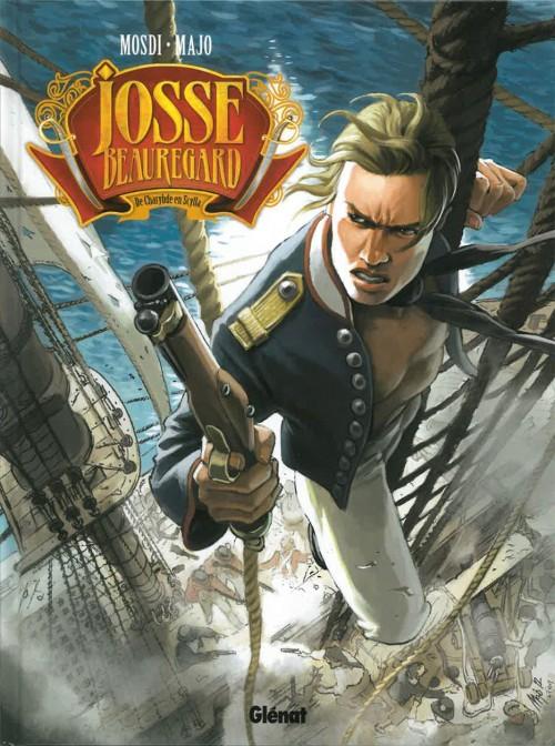 Josse Beauregard Tome 1 CBR