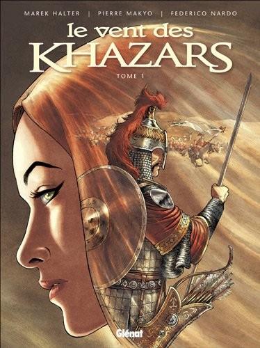 Le Vent des Khazars Tome 1