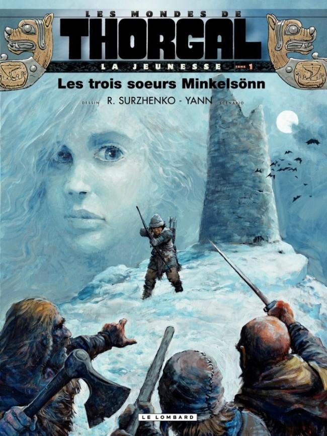 Couverture de Thorgal (Les mondes de) - La Jeunesse de Thorgal -1- Les trois sœurs Minkelsönn