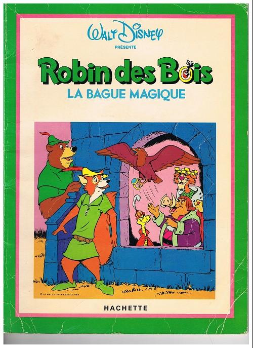 Walt Disney (éditeurs et langues divers) Robin des bois  ~ Walt Disney Robin Des Bois