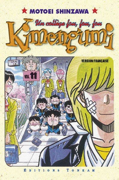 Couverture de Kimengumi - Un collège fou, fou, fou -11- C'est la rentrée... Je t'adore, Rei !
