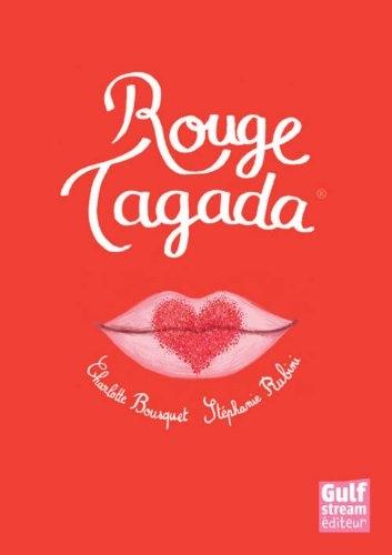Rouge Tagada One shot