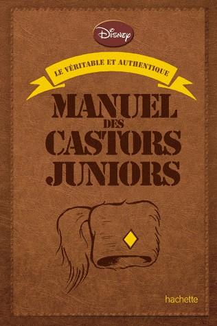 manuel des castors juniors hs5 le v ritable et authentique manuel des castors juniors. Black Bedroom Furniture Sets. Home Design Ideas