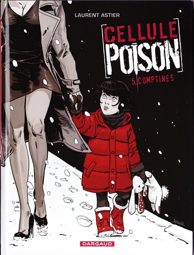 Cellule Poison Tome 5 : Comptines