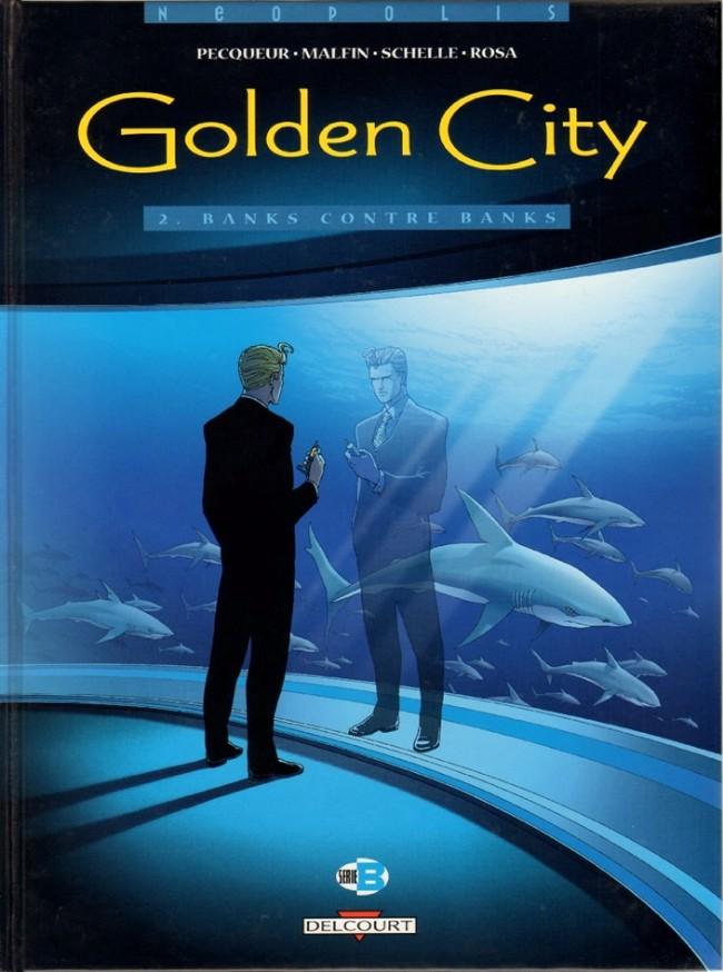Couverture de Golden City -2- Banks contre Banks