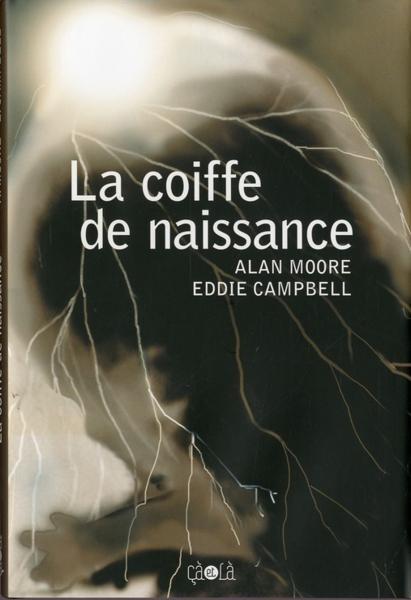La Coiffe de Naissance One shot