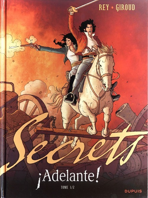 Secrets - ¡Adelante! 1. Tome 1/2