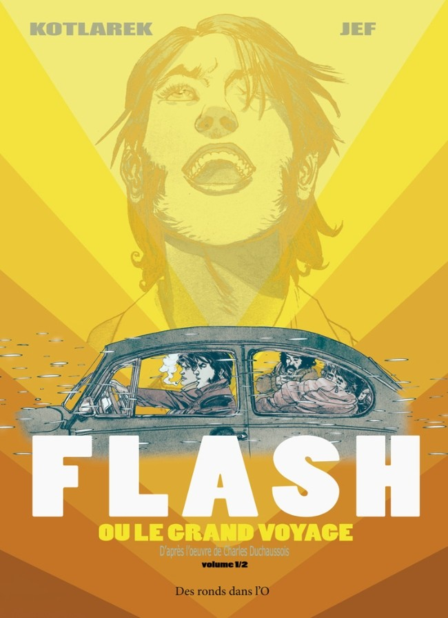 Flash ou le grand voyage - Tome 1