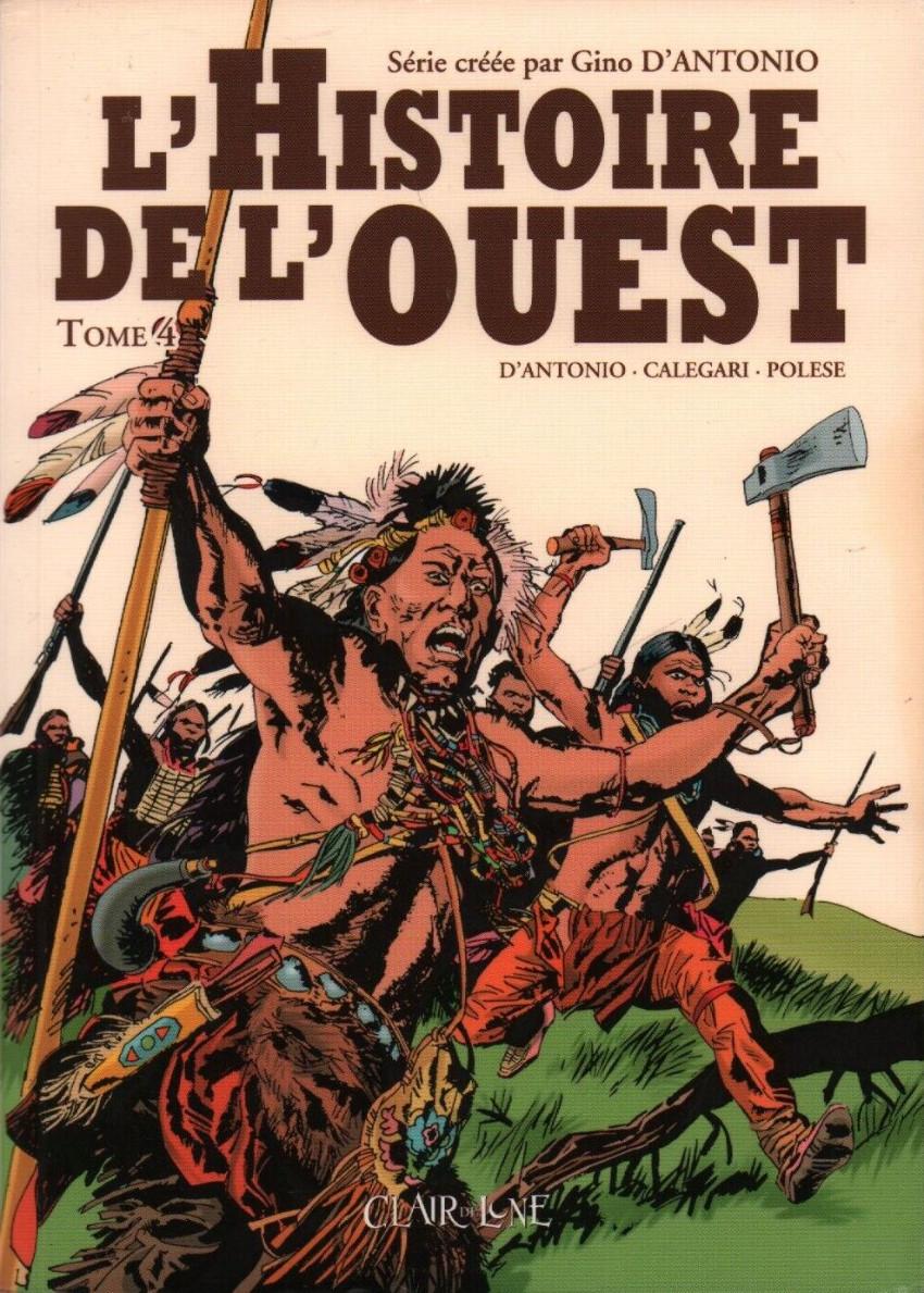 Histoire de l'Ouest Tome 4