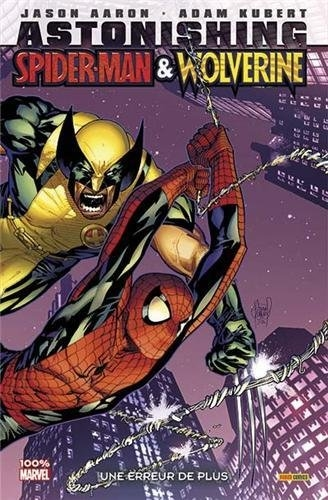 Astonishing Spider-Man & Wolverine : Une Erreur de plus