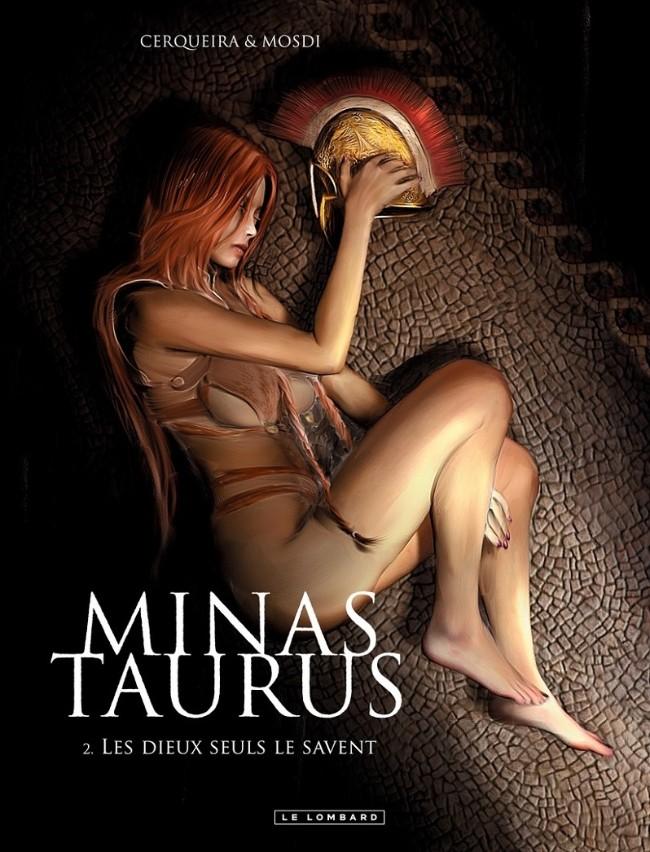 Minas Taurus - Tome 2 : Les Dieux seuls le savent