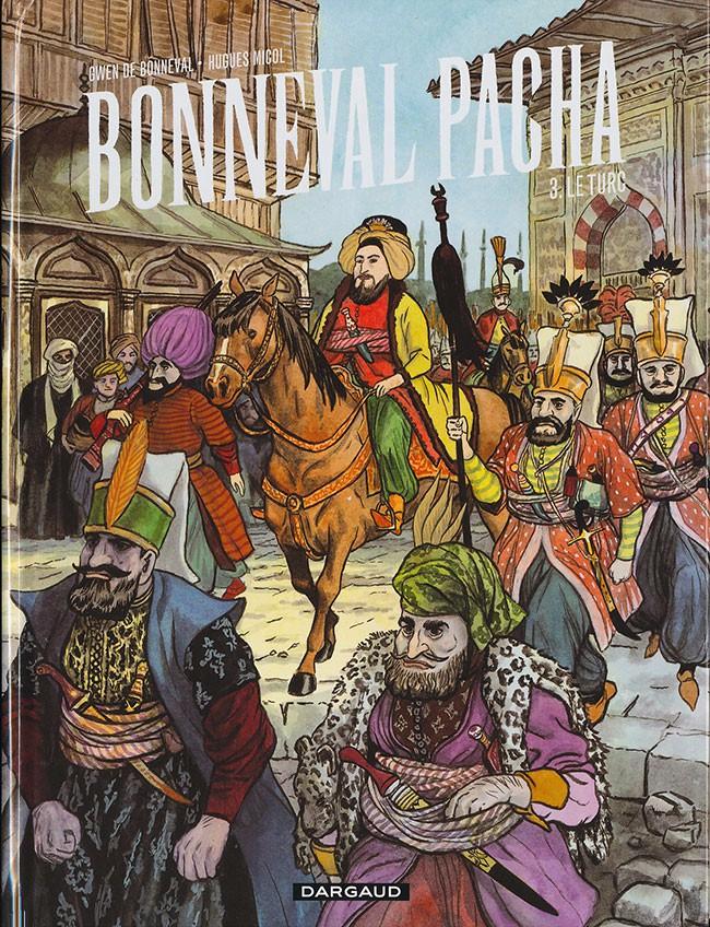 Bonneval Pacha - Intégrale 3 tomes