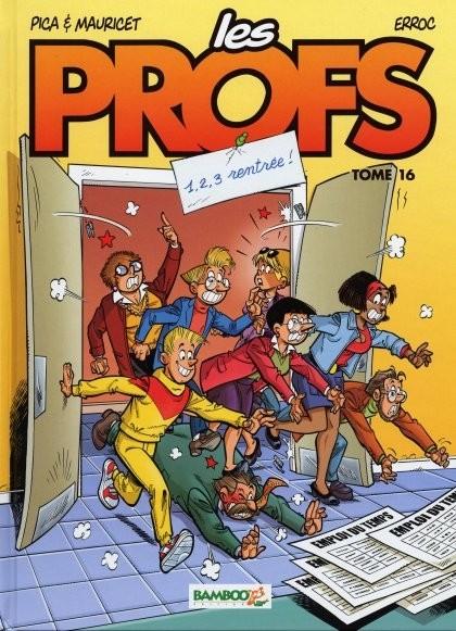 Les Profs - Tome 16 - 1,2,3 Rentr�e!