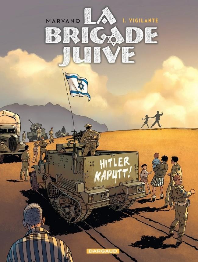 La brigade juive - Tome 1 : Vigilante