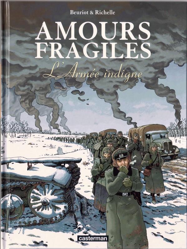 Amours fragiles - Tome 6 : L'Armée indigne