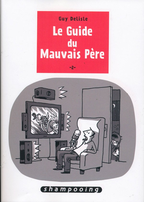 Le Guide du mauvais père 3 tomes