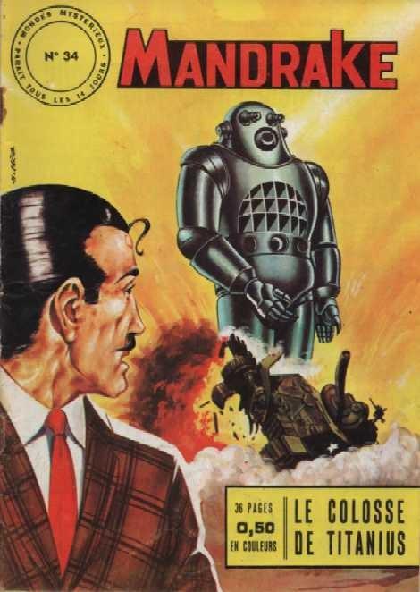 Couverture de Mandrake (1e Série - Remparts) (Mondes Mystérieux - 1) -34- Le colosse de titanius