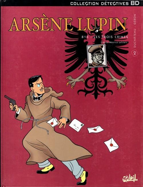 Arsène Lupin Tomes 1 à 3