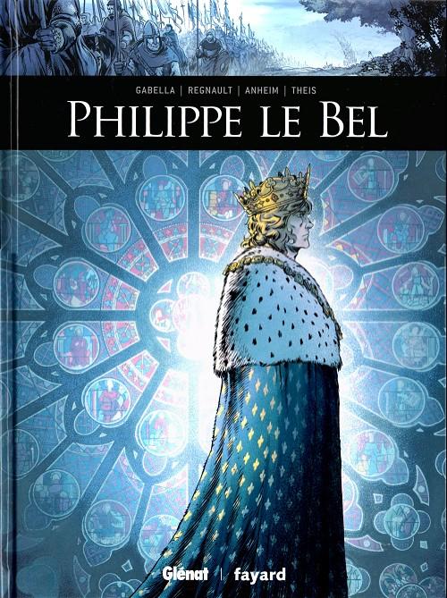 Ils ont fait l'histoire : Philippe Le Bel CBR