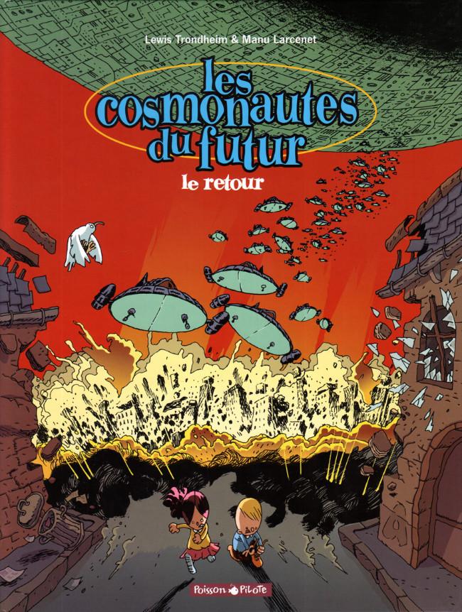 Les Cosmonautes Du Futur Tome 02