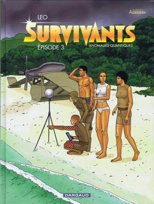 Survivants Tome 3 : Anomalies quantiques - �pisode 3