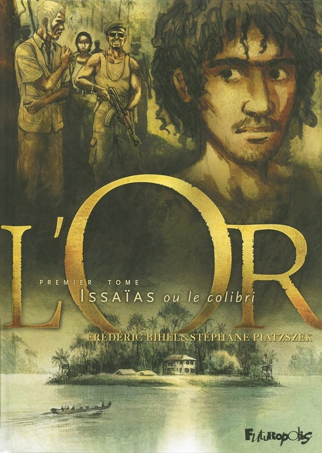 L'or (Tome 1)