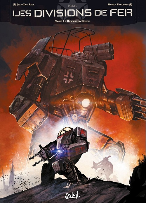 Les Divisions de fer Tome 1 : Commando rouge