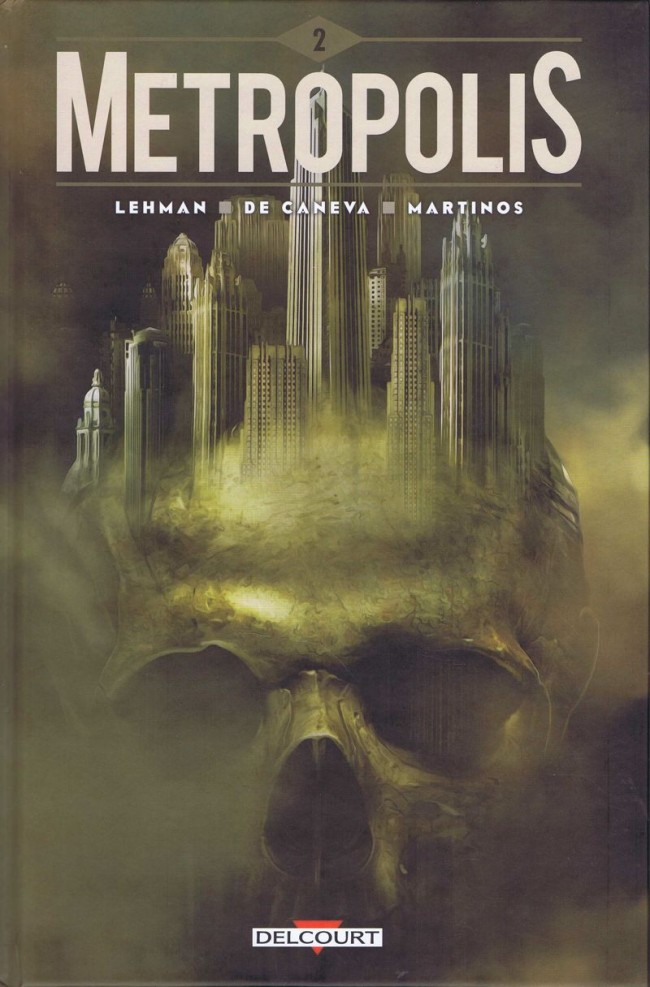 Couverture de Metropolis (Lehman/De Caneva) -2- Tome 2