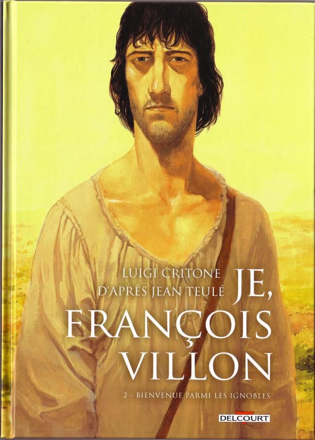 Je Francois Villon Tome 2