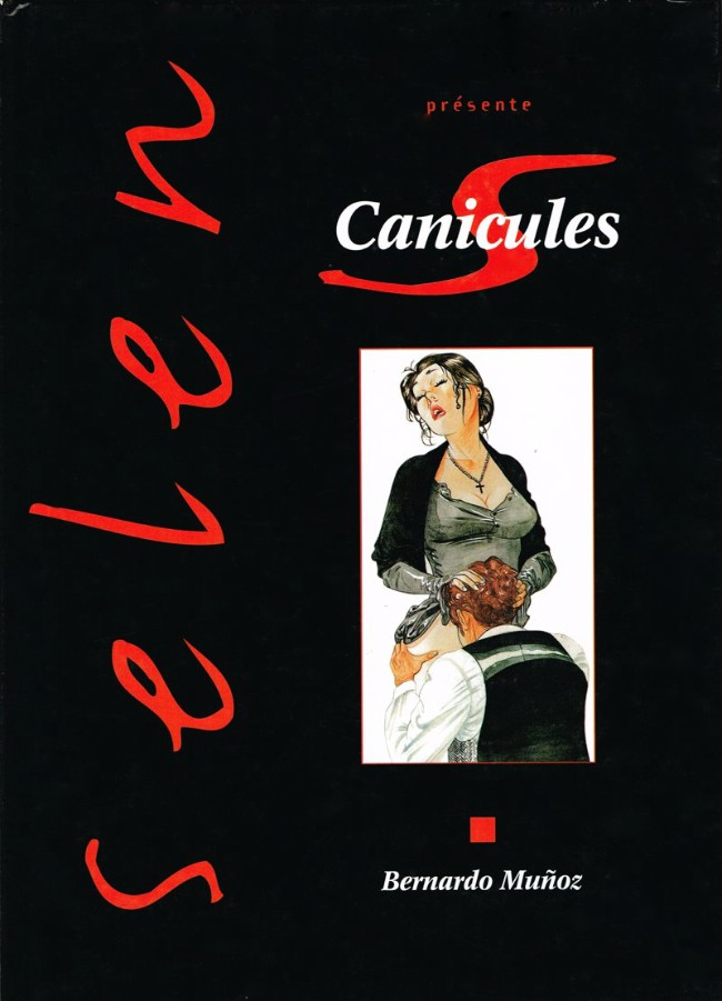 """Selen"" présente Canicules - Bernardo Muñoz"