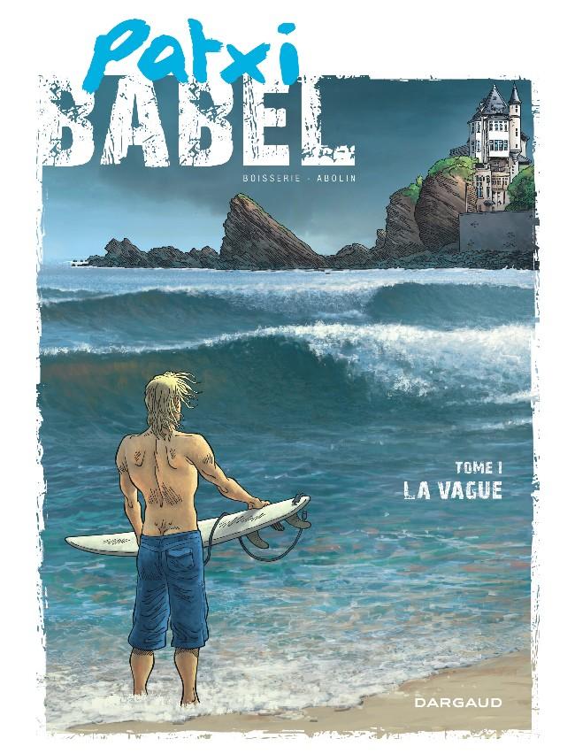 Patxi Babel Tome 1