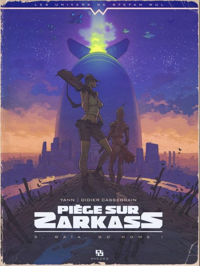 Piège sur Zarkass - 3 tomes