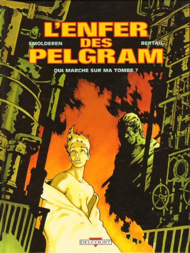 L'enfer des Pelgram 2 Tomes [BD] [MULTI]