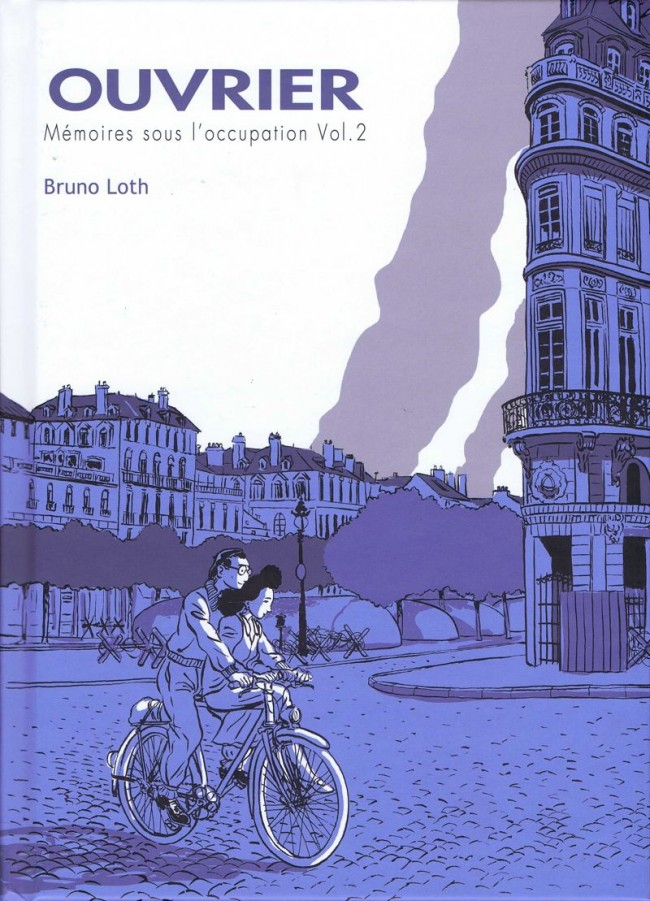 Couverture de Apprenti / Ouvrier -3- Ouvrier - Mémoires sous l'occupation Vol.2