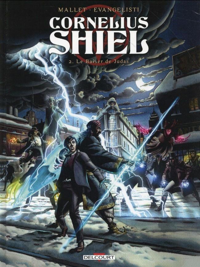 Cornelius Shiel Tome 2
