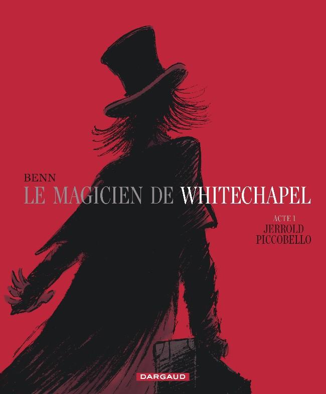 Le Magicien de Whitechapel tomes 1 et 2