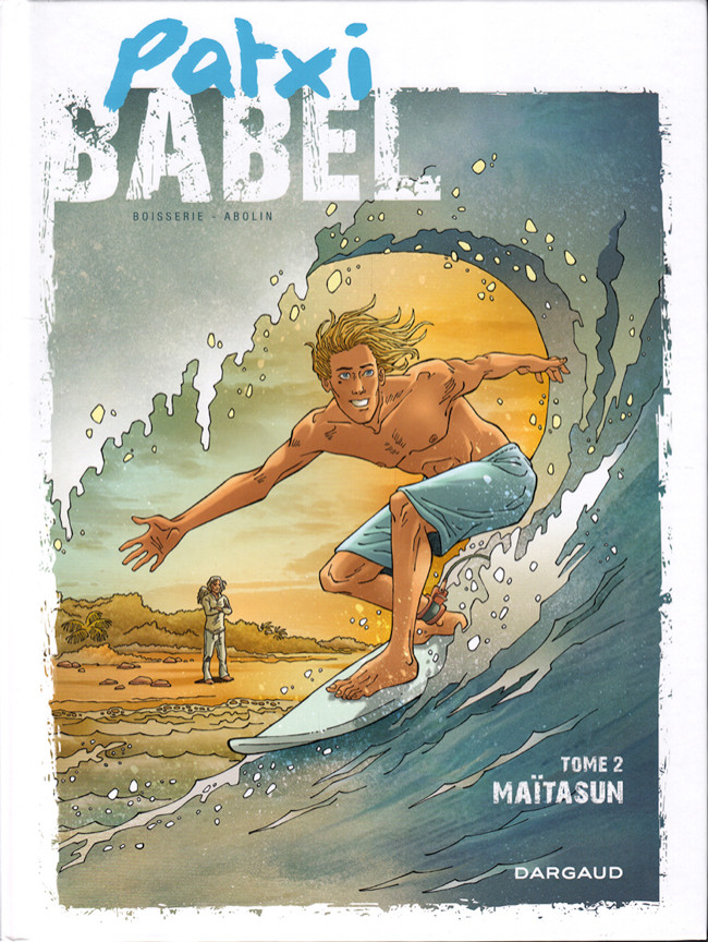 Patxi Babel Tome 2
