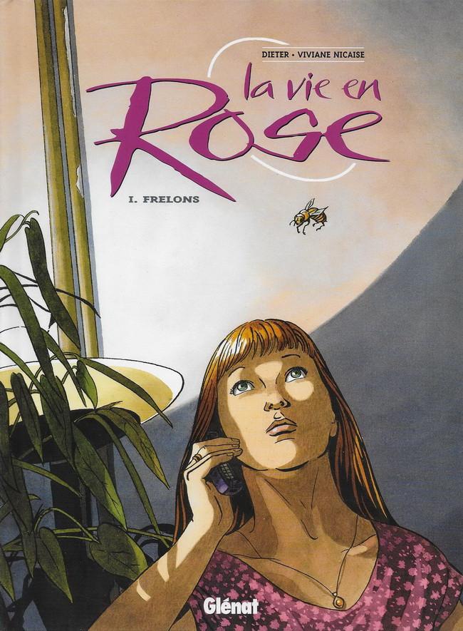 La Vie en Rose Tome 1