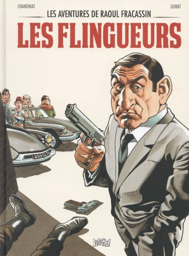 Couverture de Les aventures de Raoul Fracassin -1- Les Flingueurs