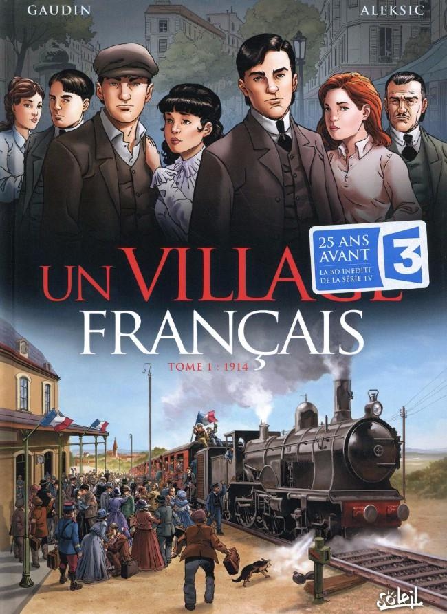 Un village fran ais 1 tome 1 1914 - Acheter un village francais ...