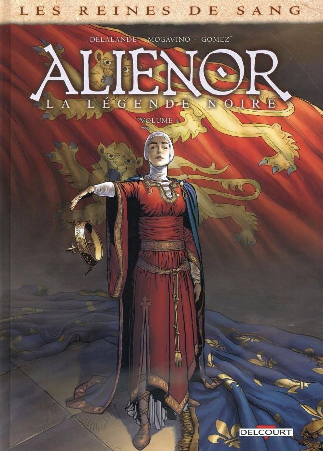 Les Reines de sang - Aliénor Tome 4